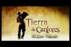 Land of Love (Tierra de Cantores)
