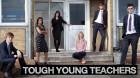 Tough Young Teachers