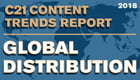 C21Pro 2018 Global Distribution Trends Report