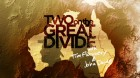 Two on the Great Divide