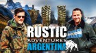 Rustic Adventures: Argentina