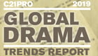 C21Pro 2019 Global Drama Trends Report