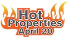 Hot Properties April 2020