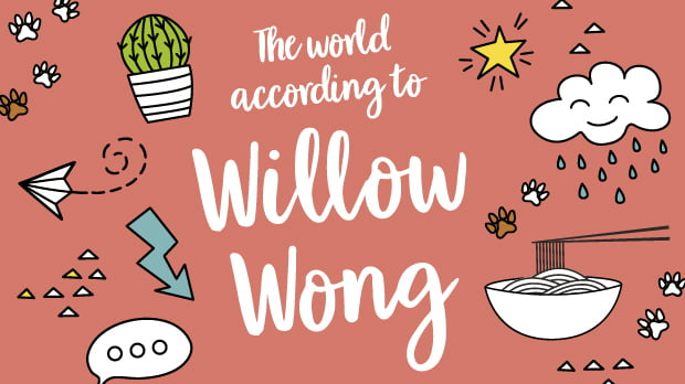 The World According to Willow Wong