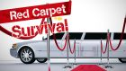 Red Carpet Survival
