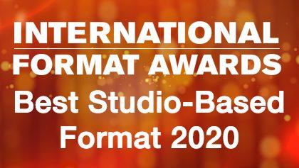 IFA 2020 - Best Studio-Based Format