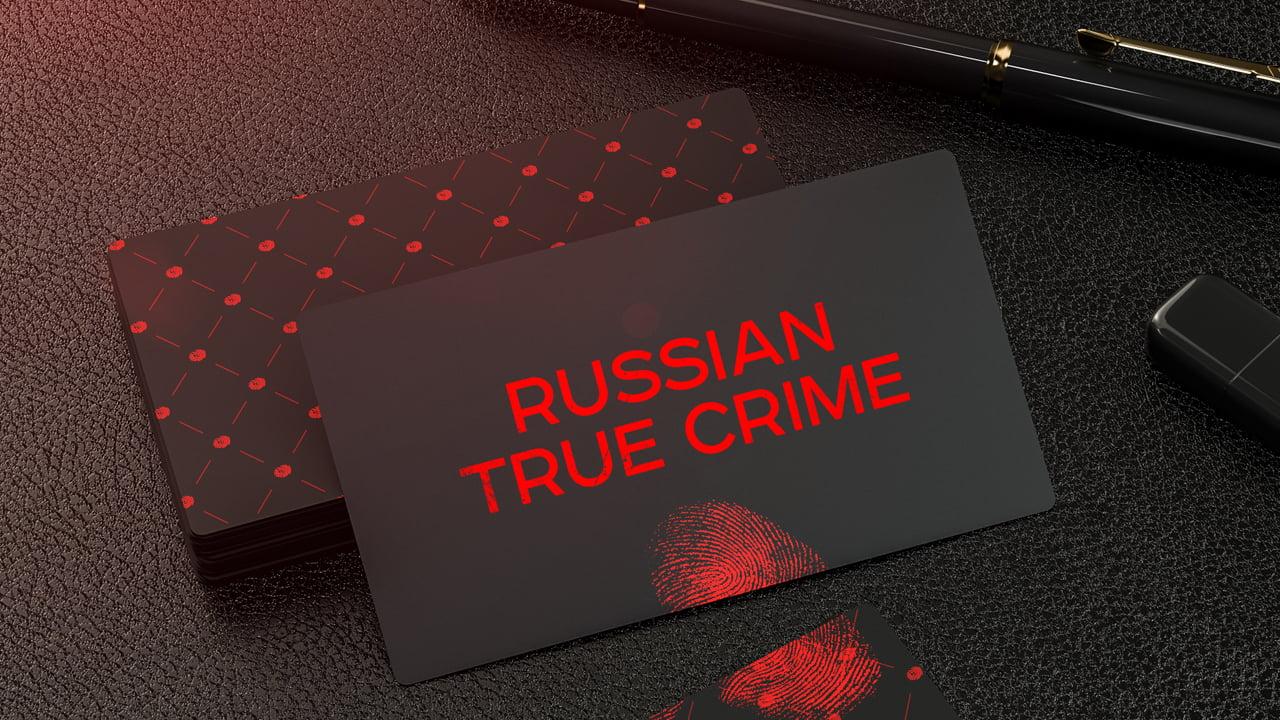 Russian True Crime