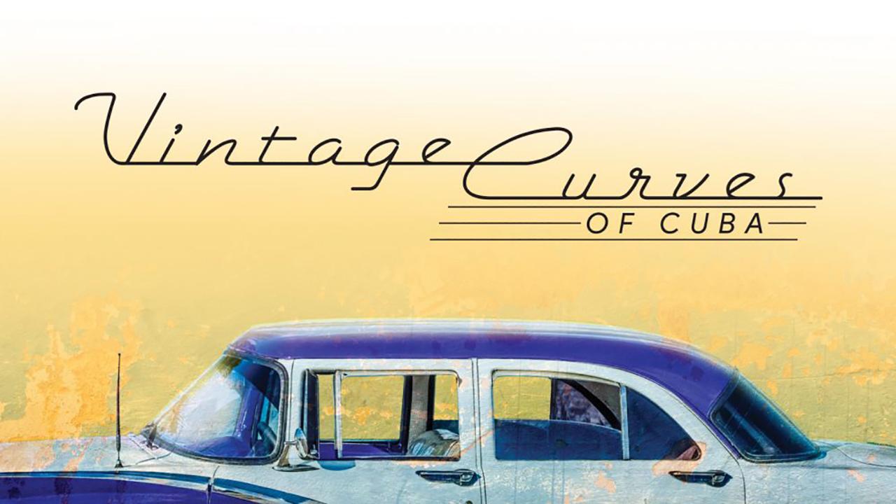 Vintage Curves of Cuba