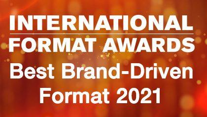 IFA 2021 - Best Brand-Driven Format