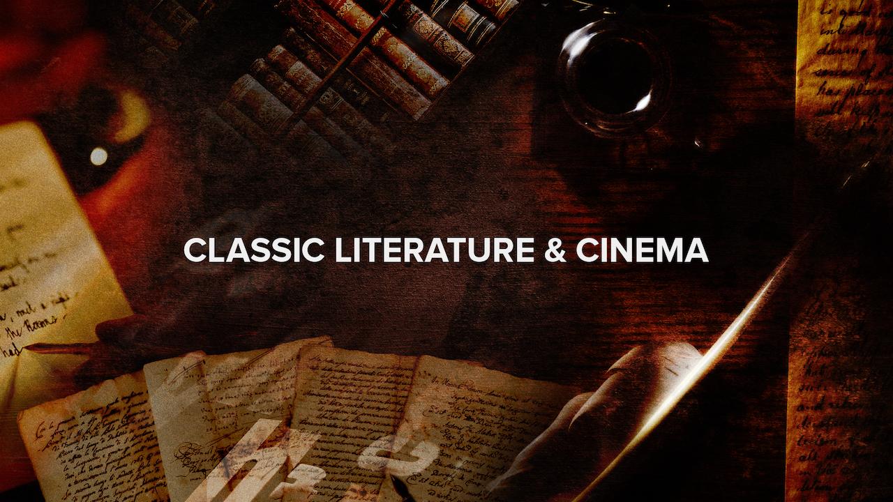Classic Literature & Cinema