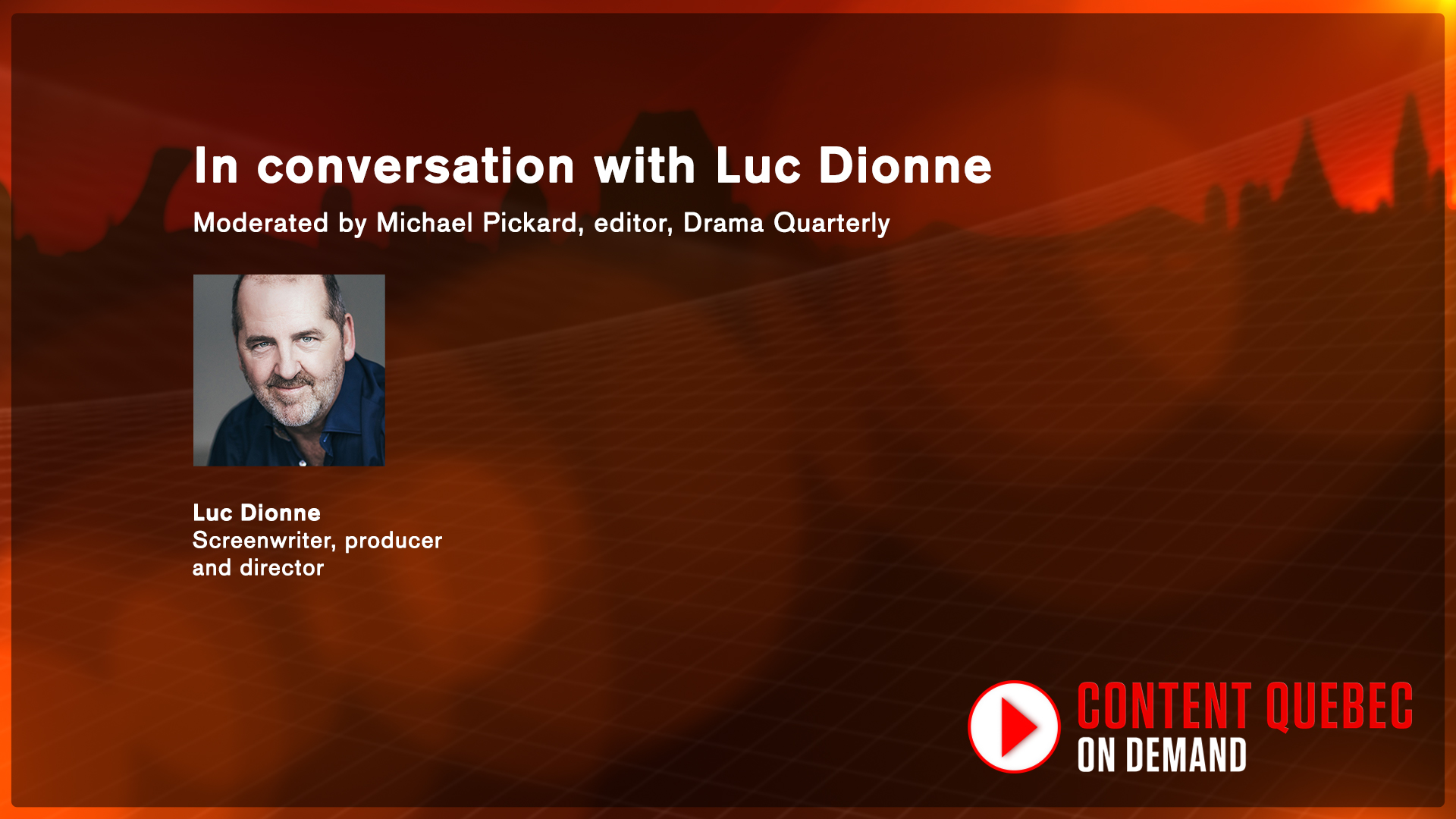 In conversation with Luc Dionne