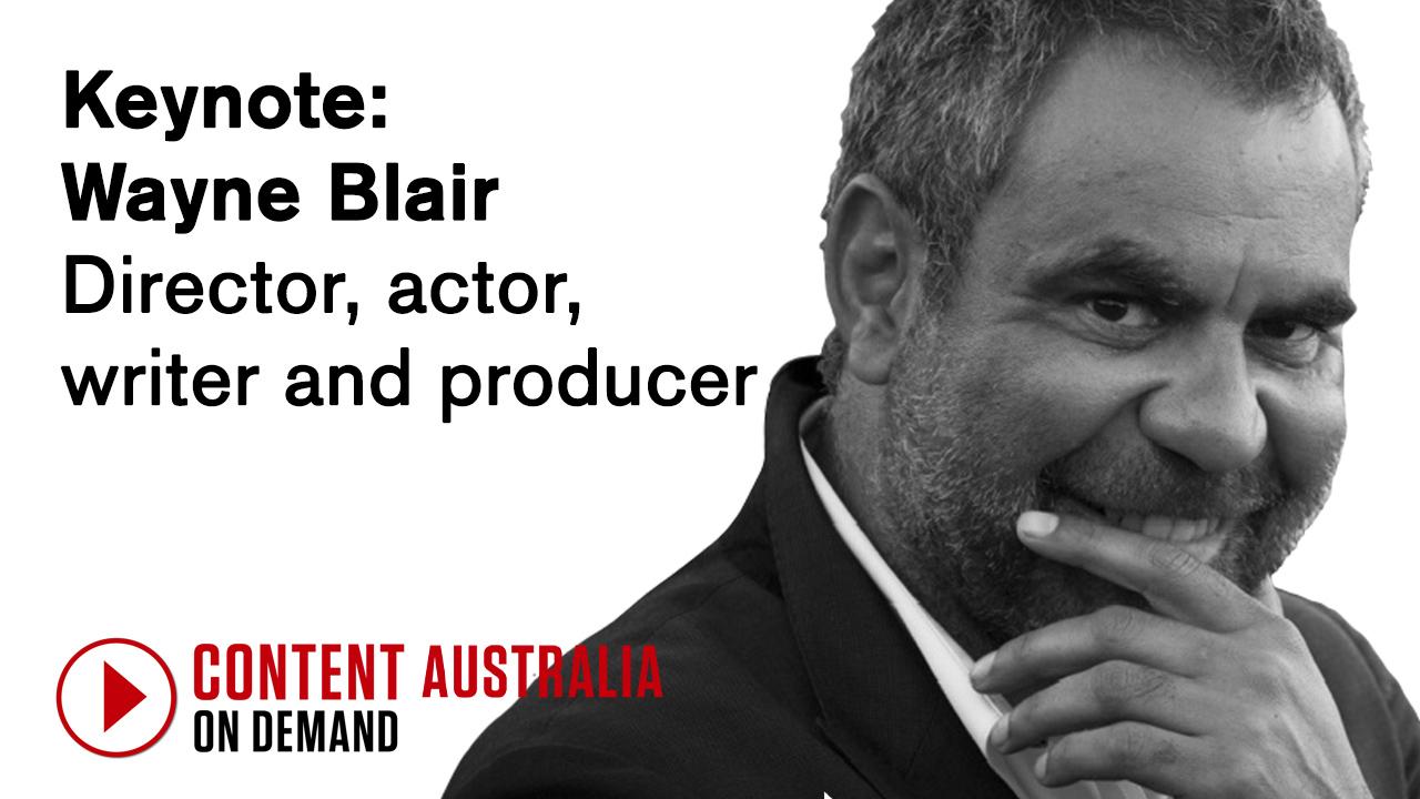 Keynote interview: Wayne Blair